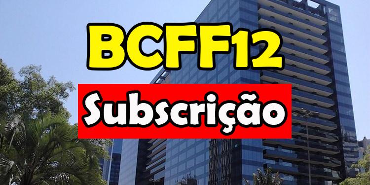 bcff12-subscrição-do-bcff11